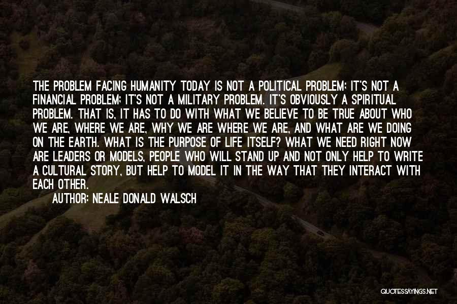 People's Life Story Quotes By Neale Donald Walsch