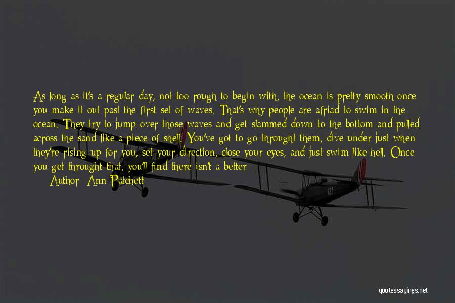 People's Past Quotes By Ann Patchett