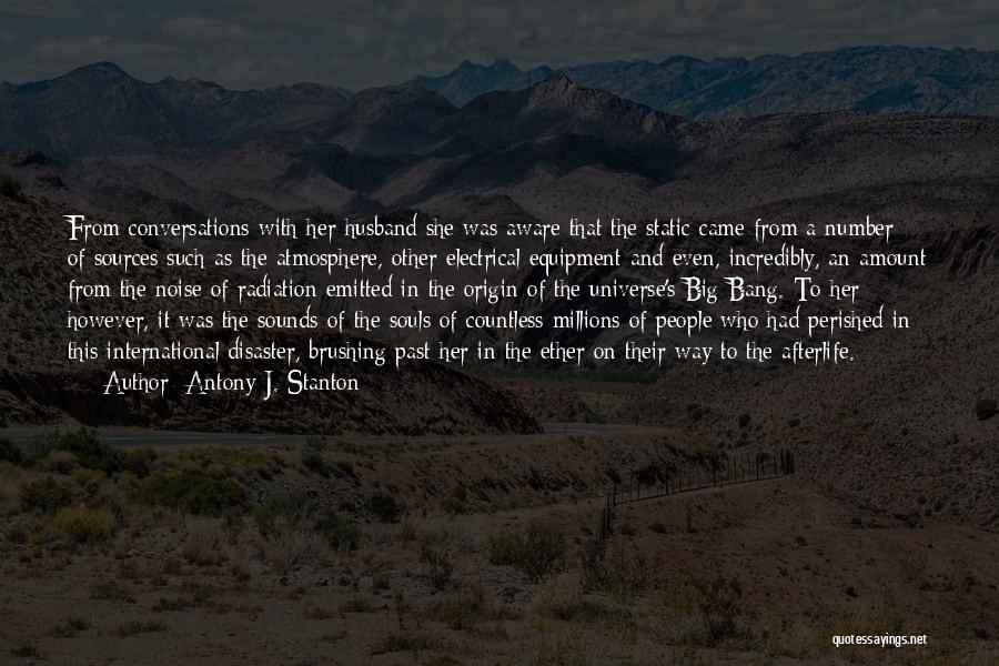 People's Past Quotes By Antony J. Stanton