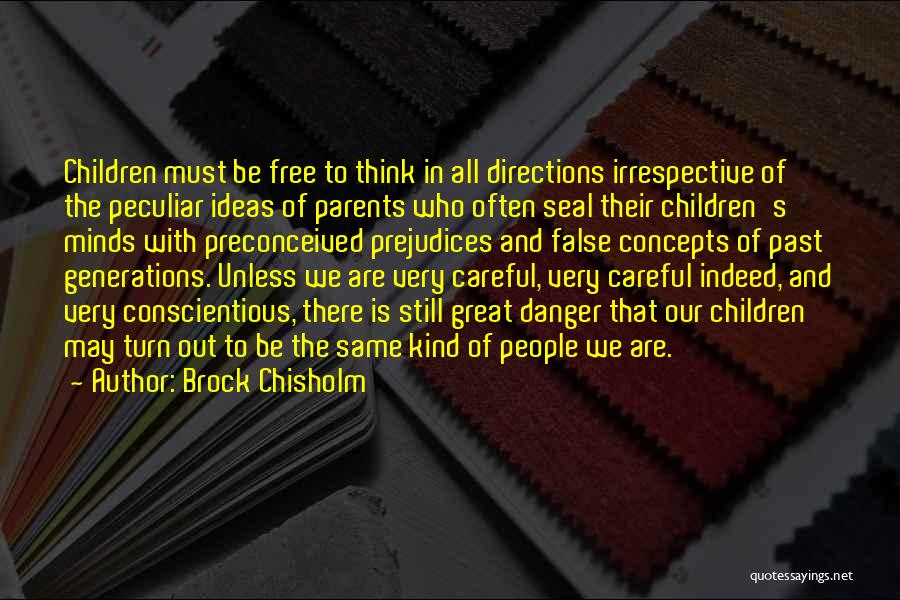 People's Past Quotes By Brock Chisholm