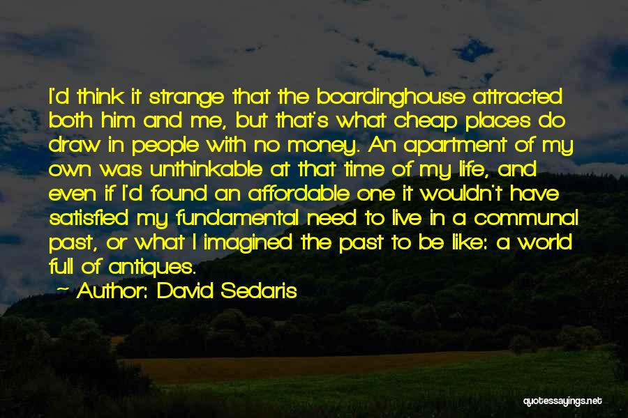 People's Past Quotes By David Sedaris