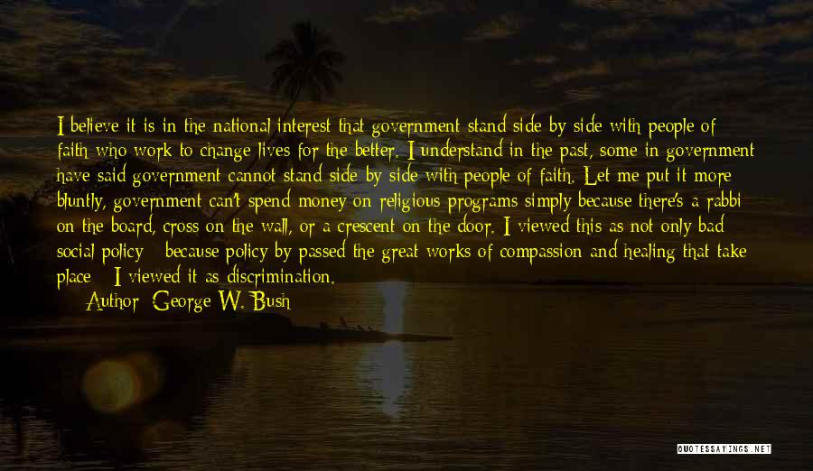 People's Past Quotes By George W. Bush