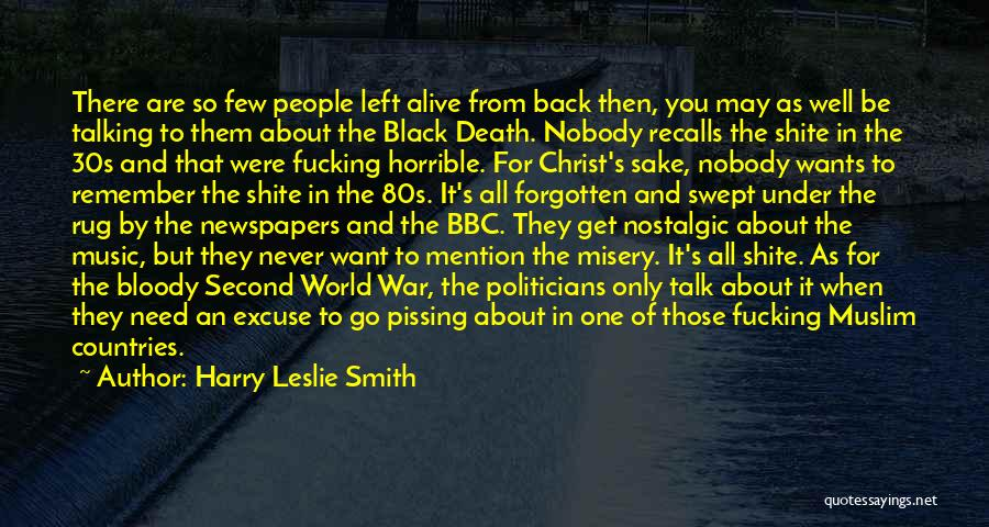 People's Past Quotes By Harry Leslie Smith
