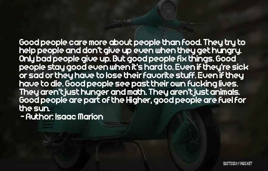 People's Past Quotes By Isaac Marion