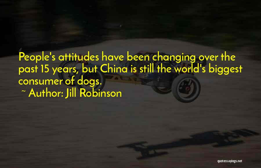 People's Past Quotes By Jill Robinson