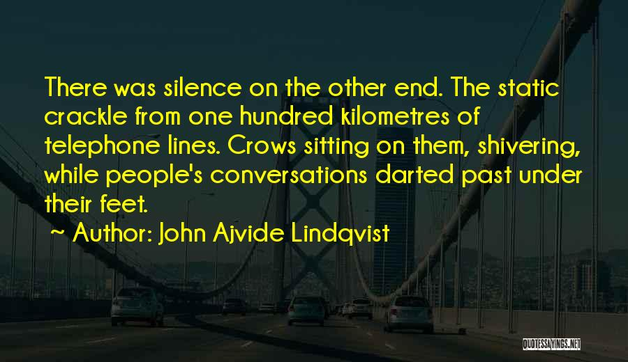 People's Past Quotes By John Ajvide Lindqvist