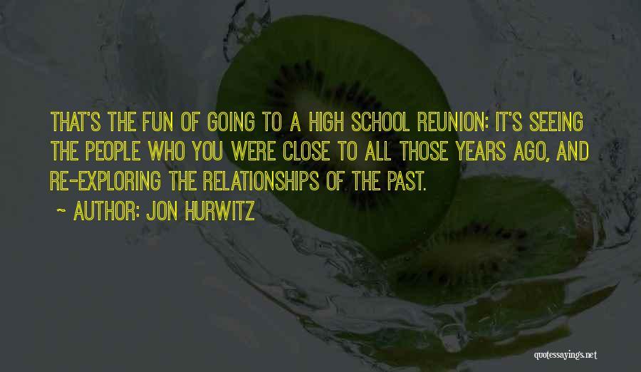 People's Past Quotes By Jon Hurwitz