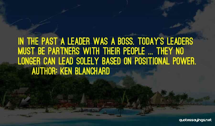 People's Past Quotes By Ken Blanchard