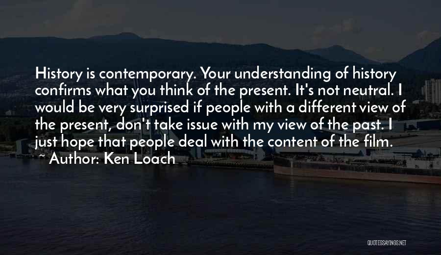 People's Past Quotes By Ken Loach