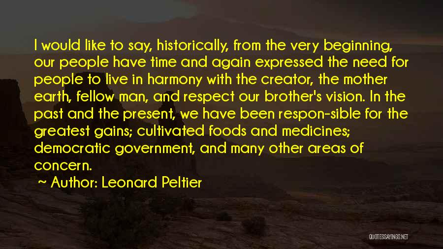 People's Past Quotes By Leonard Peltier
