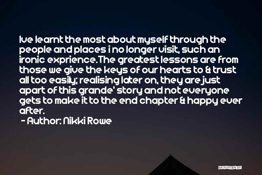 People's Past Quotes By Nikki Rowe
