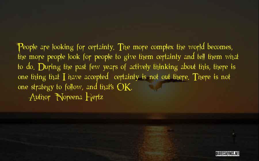 People's Past Quotes By Noreena Hertz
