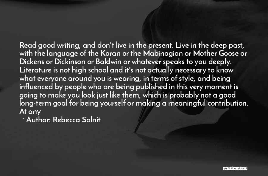 People's Past Quotes By Rebecca Solnit