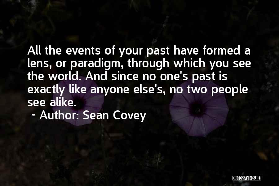 People's Past Quotes By Sean Covey