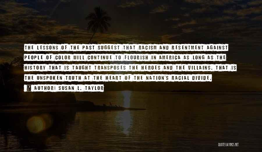 People's Past Quotes By Susan L. Taylor