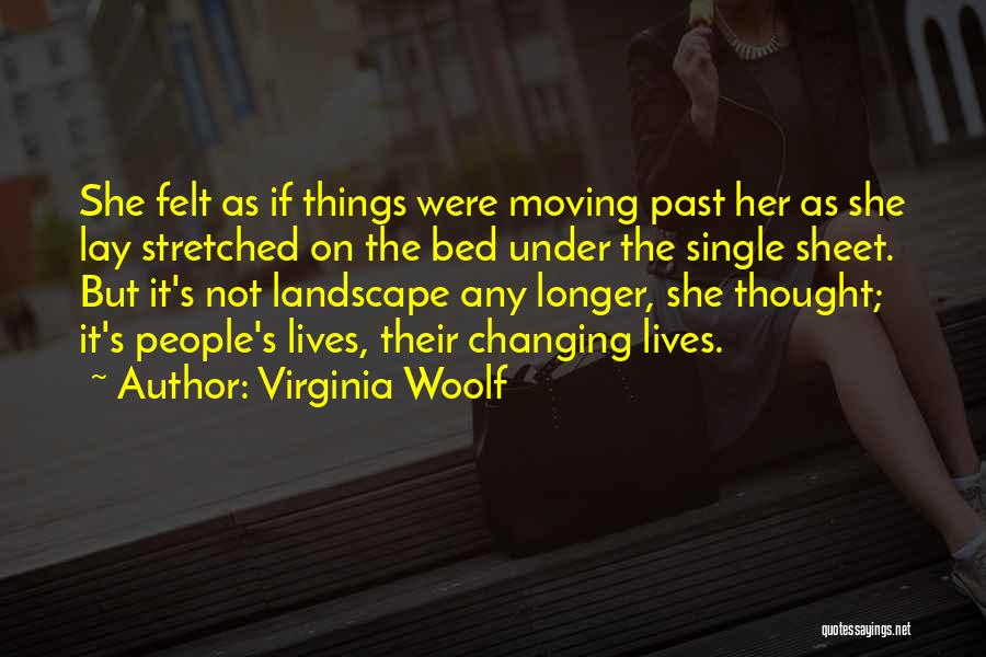 People's Past Quotes By Virginia Woolf