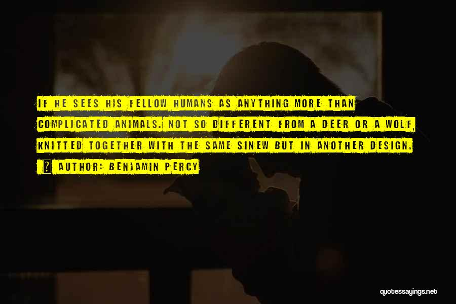 Percy Quotes By Benjamin Percy