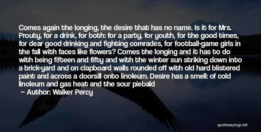 Percy Quotes By Walker Percy