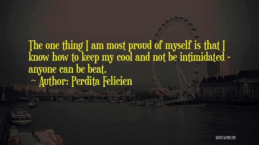 Perdita Felicien Quotes 1994883