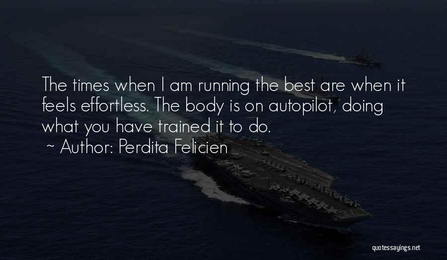 Perdita Felicien Quotes 503700