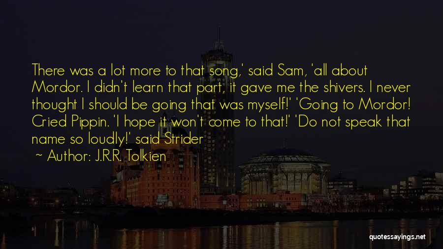Peregrin Took Quotes By J.R.R. Tolkien