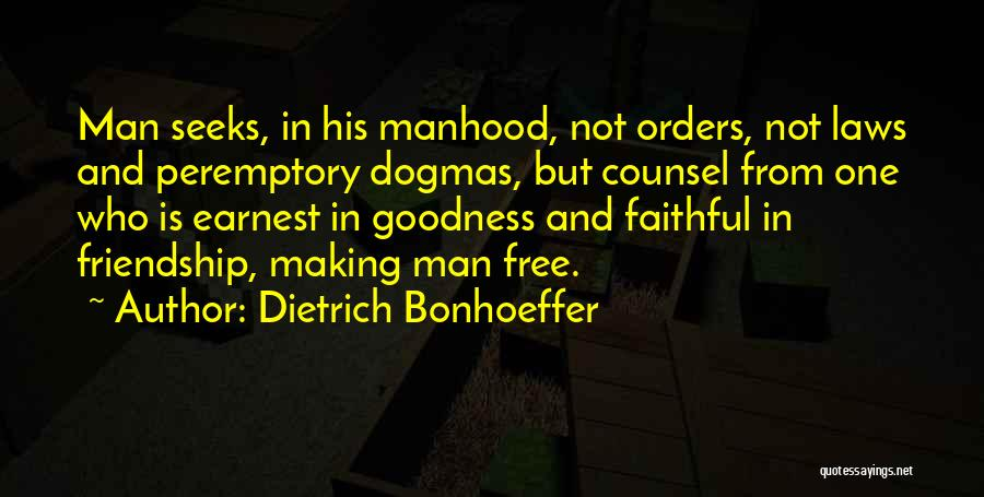 Peremptory Quotes By Dietrich Bonhoeffer