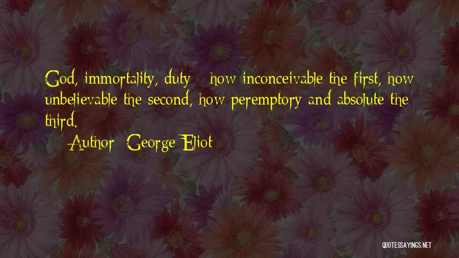 Peremptory Quotes By George Eliot
