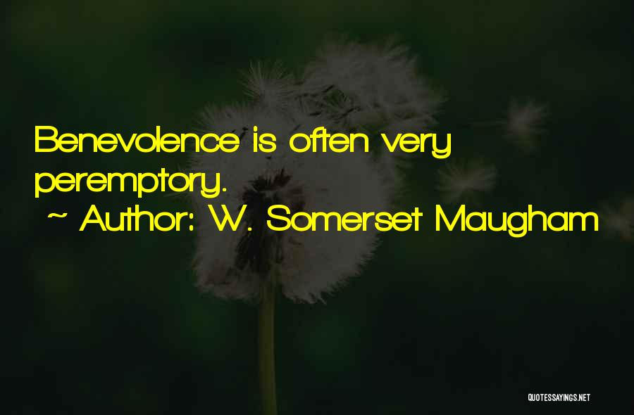 Peremptory Quotes By W. Somerset Maugham