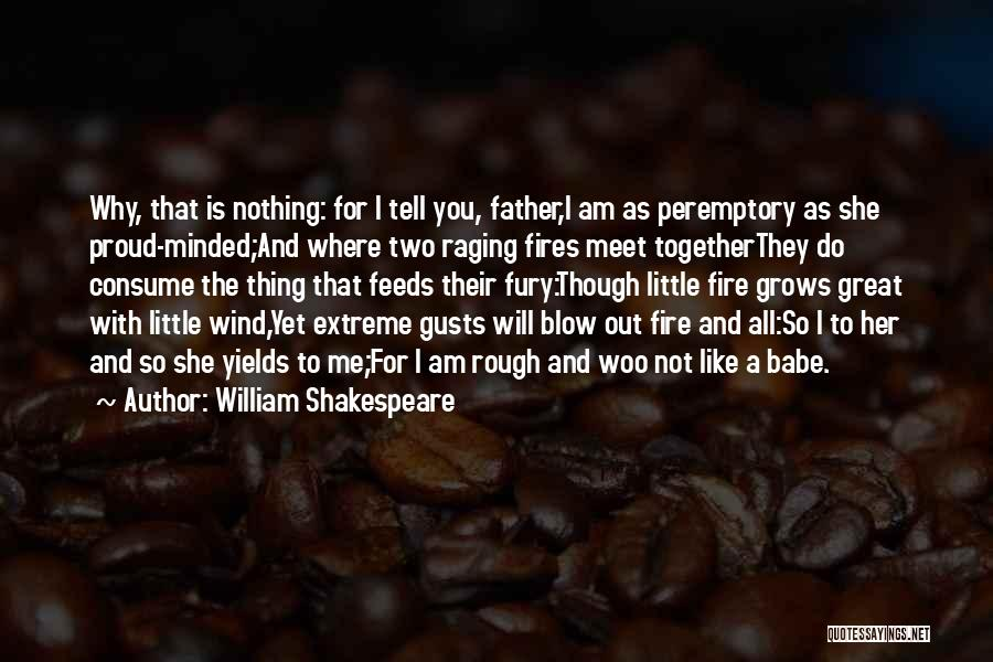 Peremptory Quotes By William Shakespeare