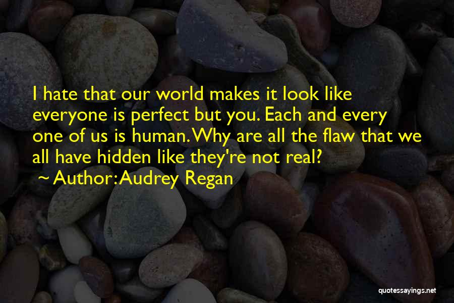 Perfect Life Quotes By Audrey Regan
