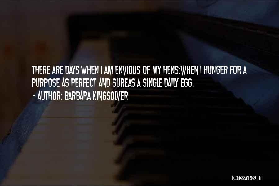 Perfect Life Quotes By Barbara Kingsolver