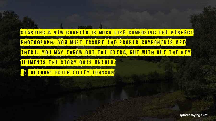 Perfect Life Quotes By Faith Tilley Johnson