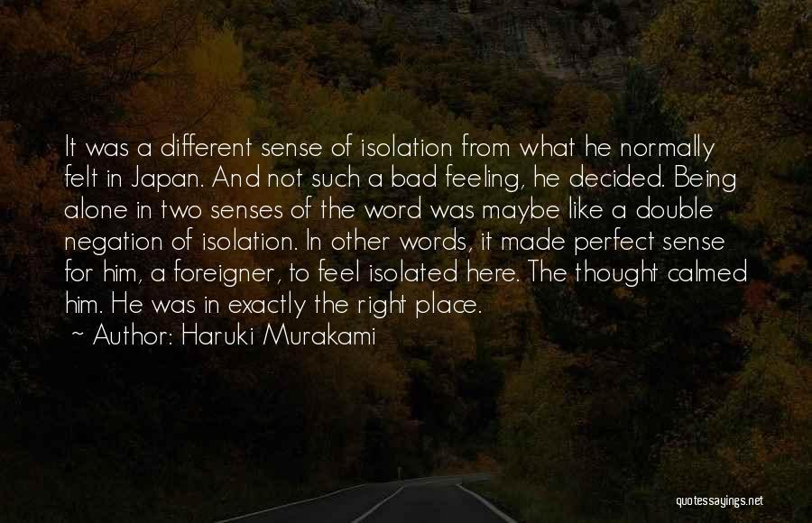 Perfect Life Quotes By Haruki Murakami