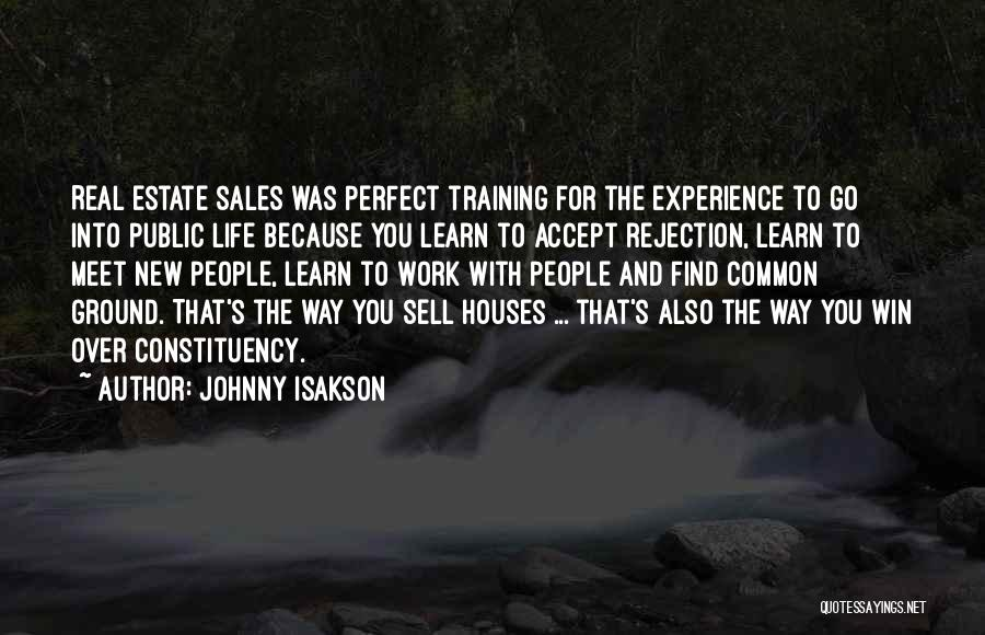 Perfect Life Quotes By Johnny Isakson