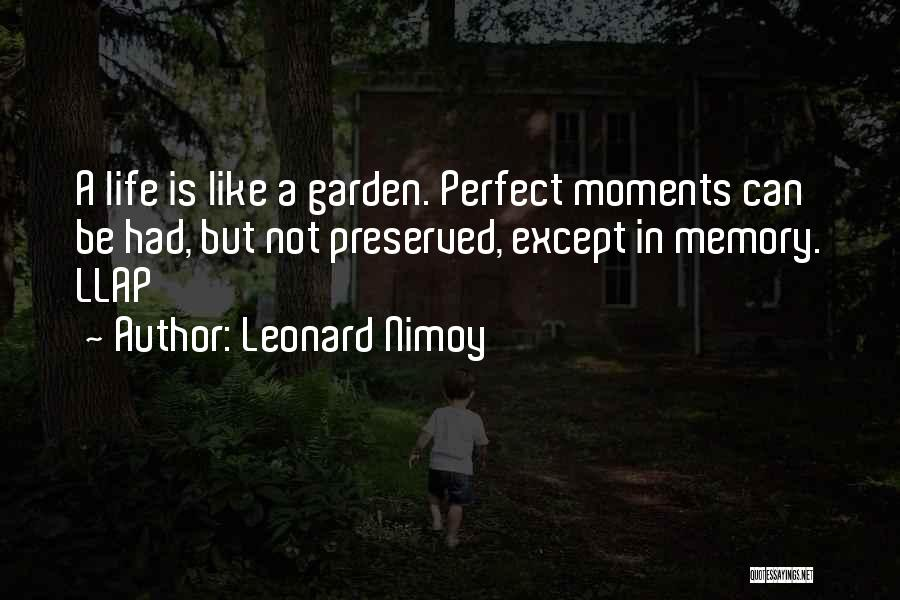 Perfect Life Quotes By Leonard Nimoy