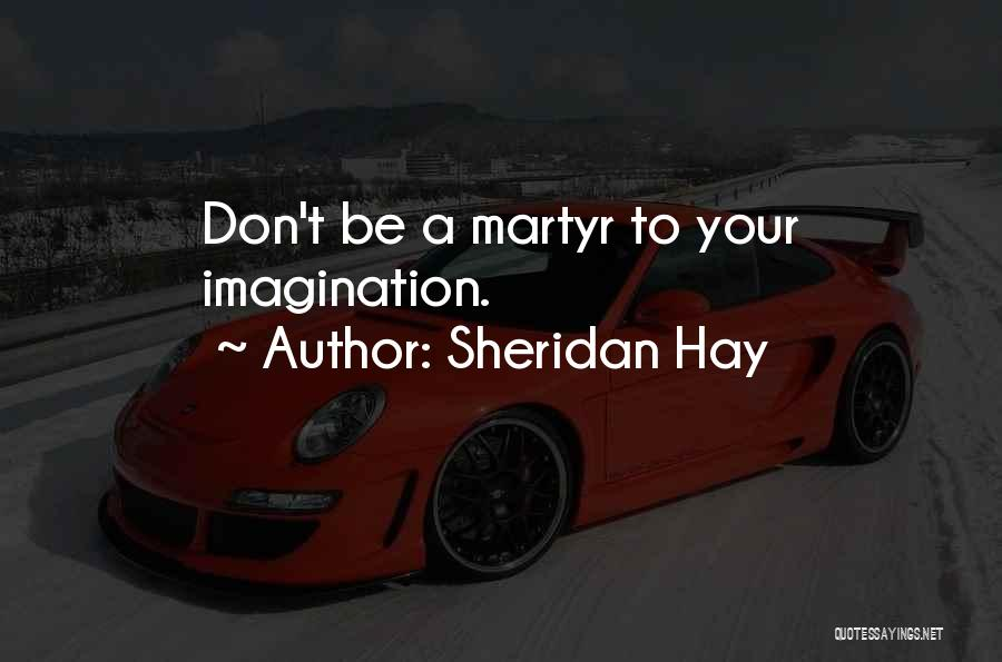 Perfect Life Quotes By Sheridan Hay