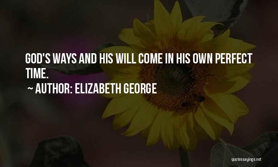 Perfect Love Quotes By Elizabeth George