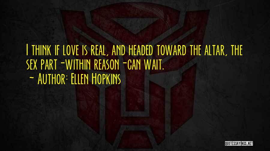 Perfect Love Quotes By Ellen Hopkins