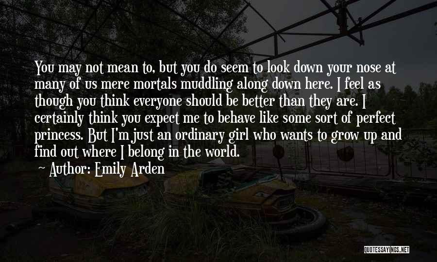 Perfect Love Quotes By Emily Arden