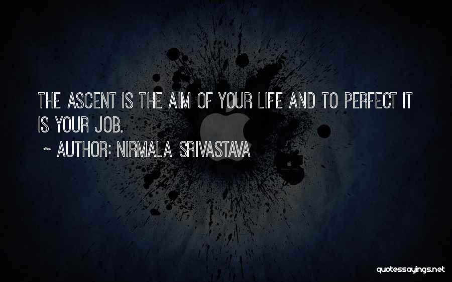 Perfect Love Quotes By Nirmala Srivastava