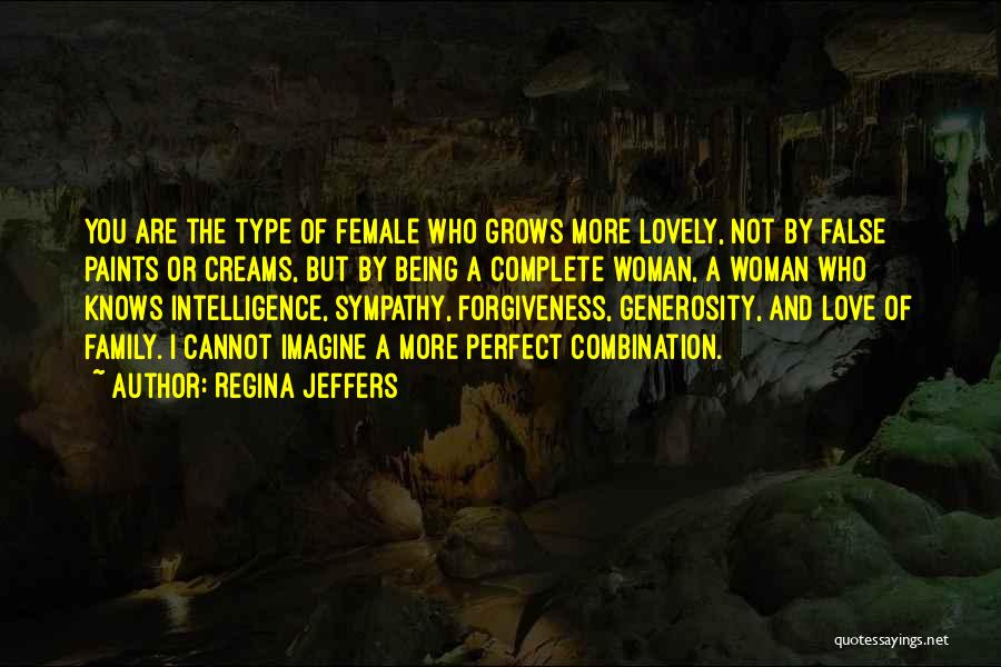 Perfect Love Quotes By Regina Jeffers