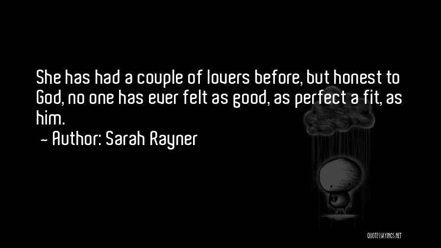 Perfect Love Quotes By Sarah Rayner