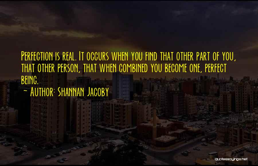 Perfect Love Quotes By Shannan Jacoby