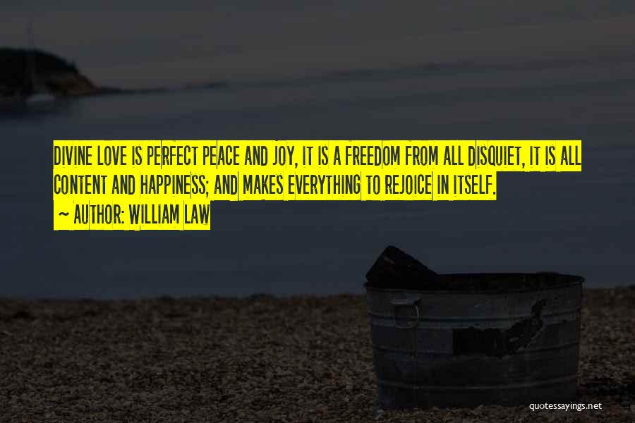 Perfect Love Quotes By William Law