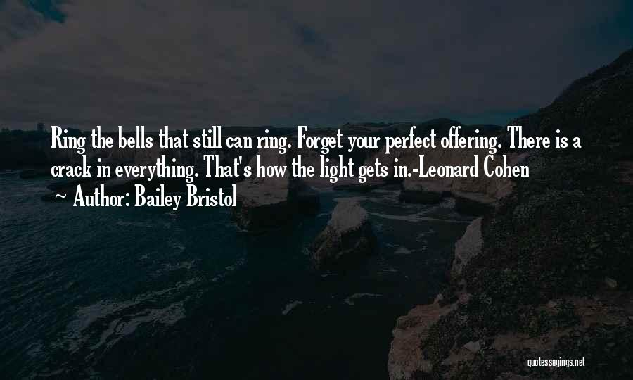 Perfect Love Story Quotes By Bailey Bristol