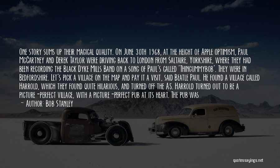 Perfect Love Story Quotes By Bob Stanley