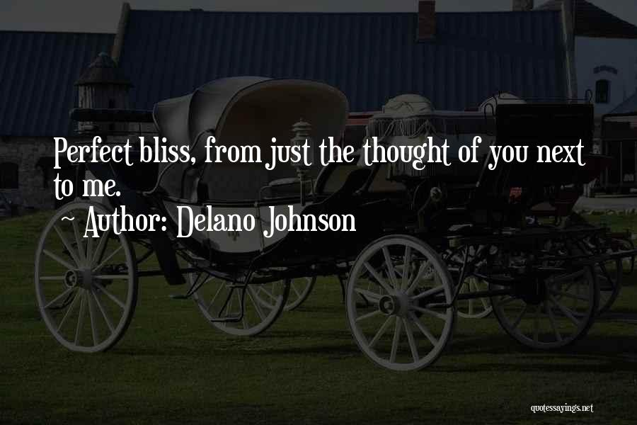 Perfect Love Story Quotes By Delano Johnson
