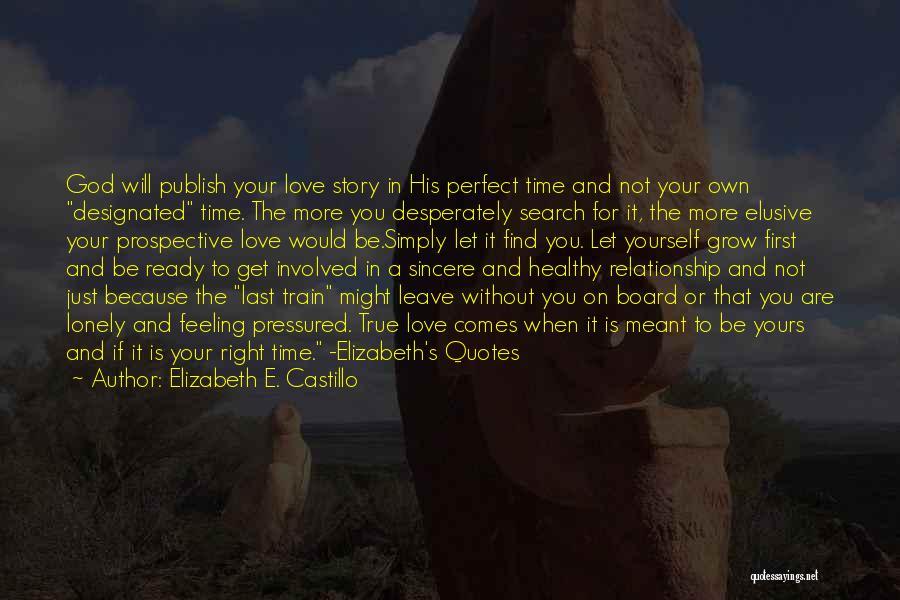 Perfect Love Story Quotes By Elizabeth E. Castillo