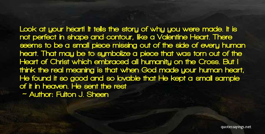 Perfect Love Story Quotes By Fulton J. Sheen