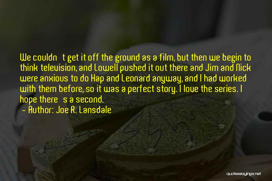 Perfect Love Story Quotes By Joe R. Lansdale